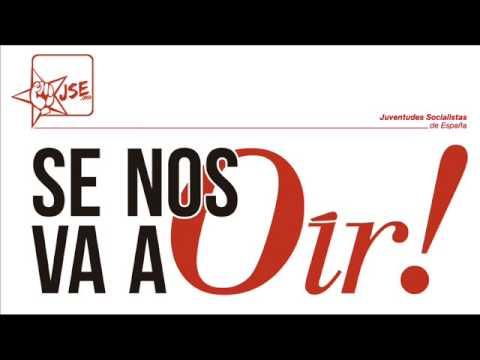 Nos Van a Oír – Cristina Morón Para Juventudes Socialistas de España