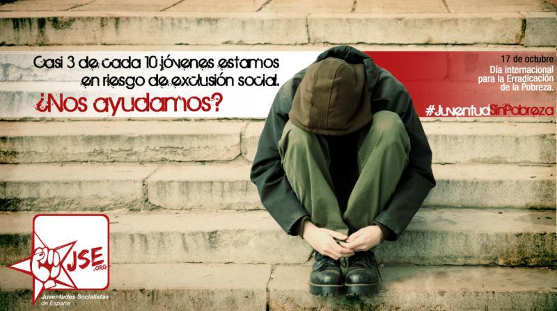 Juventudes Socialistas conmemora el Día Internacional para la Erradicación de la Pobreza con la campaña «Juventud sin pobreza»