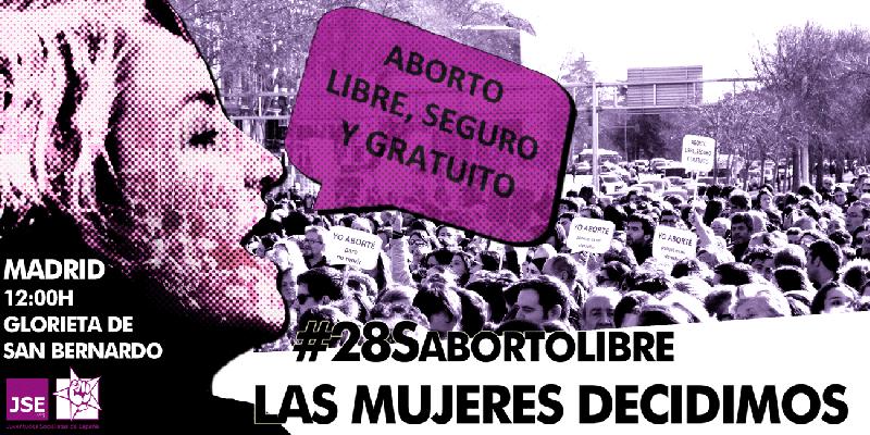 Las mujeres decidimos. #28SAbortoLibre