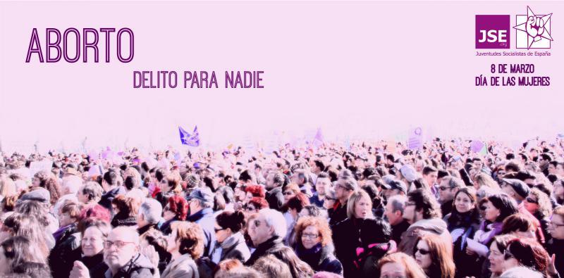 """JSE: """"El 8 de marzo será otro día más en nuestra incansable lucha por el derecho a decidir de las mujeres"""""""