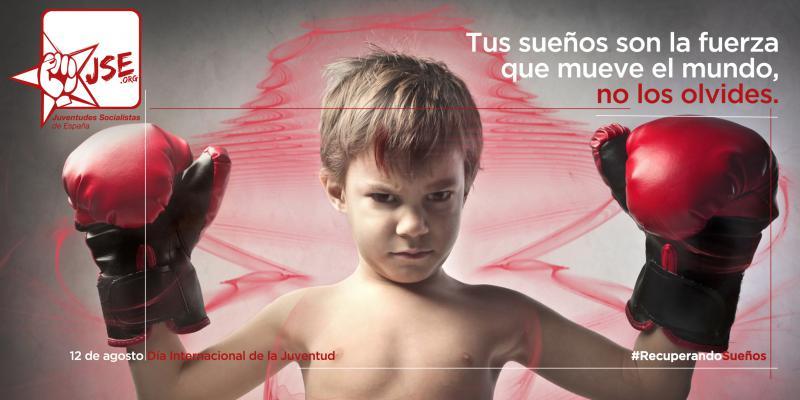 """Juventudes Socialistas: """"Tus sueños son la fuerza que mueve el mundo, no los olvides"""""""