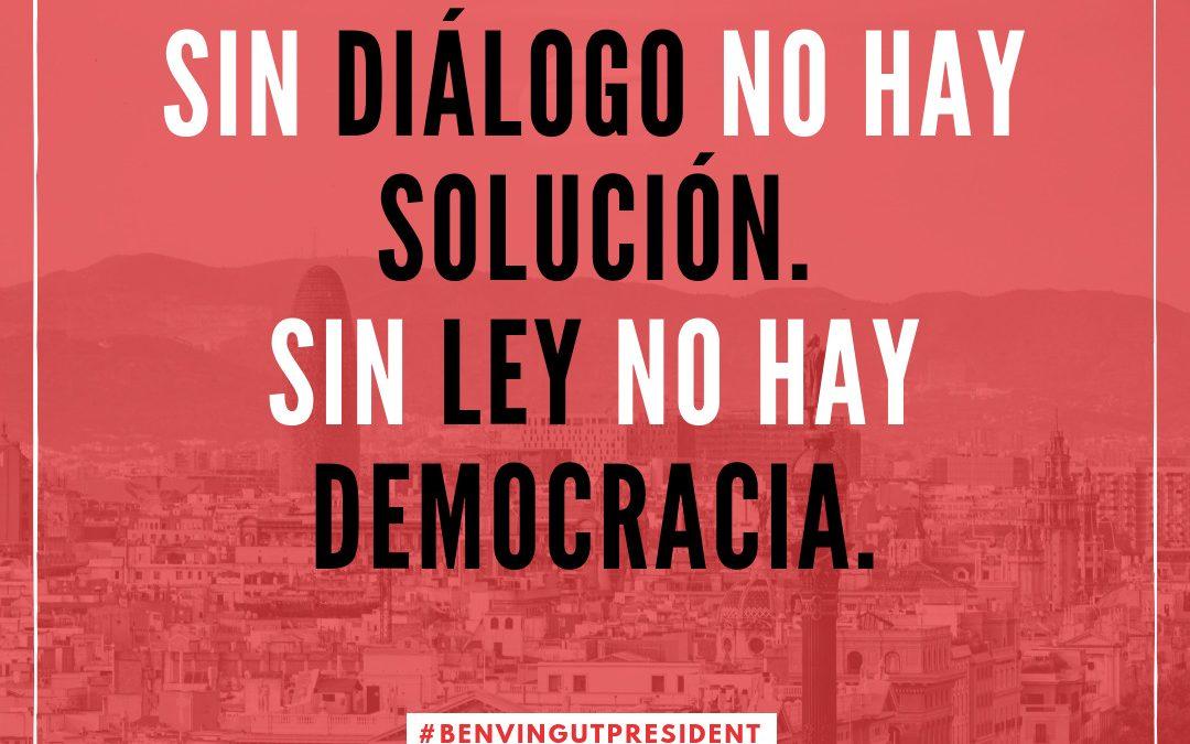 Sin diálogo no hay solución. Sin ley no hay democracia.