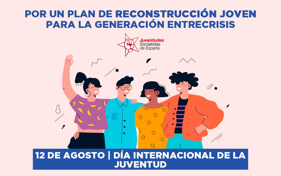 JSE reivindica sus propuestas para una Reconstrucción Joven en el Día Internacional de la Juventud.