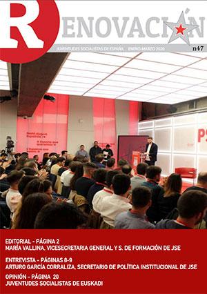 Renovación 47 - La revista digital mensual de Juventudes Socialistas de España