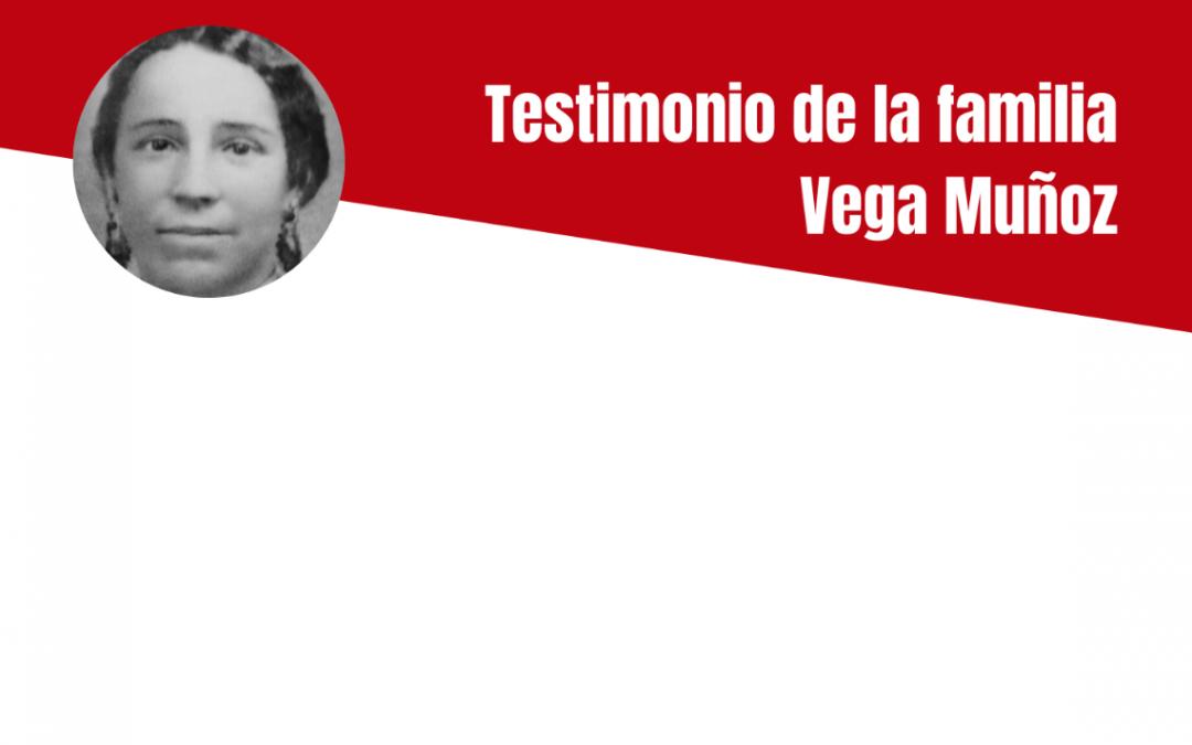Testimonio de la familia Vega Muñoz