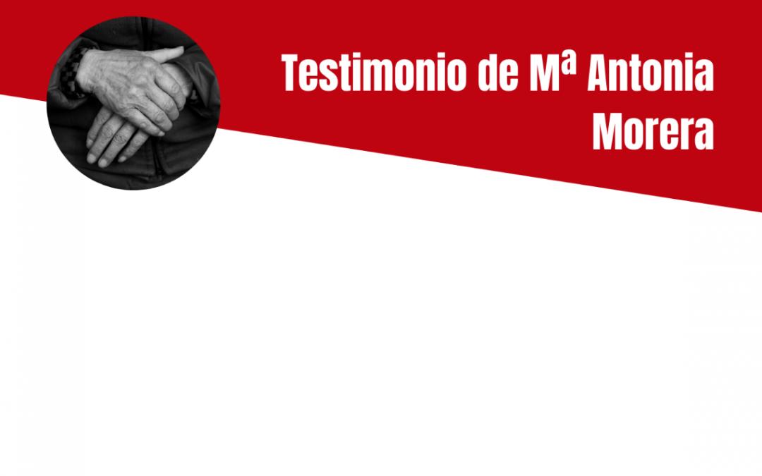 Testimonio de Mª Antonia Morera