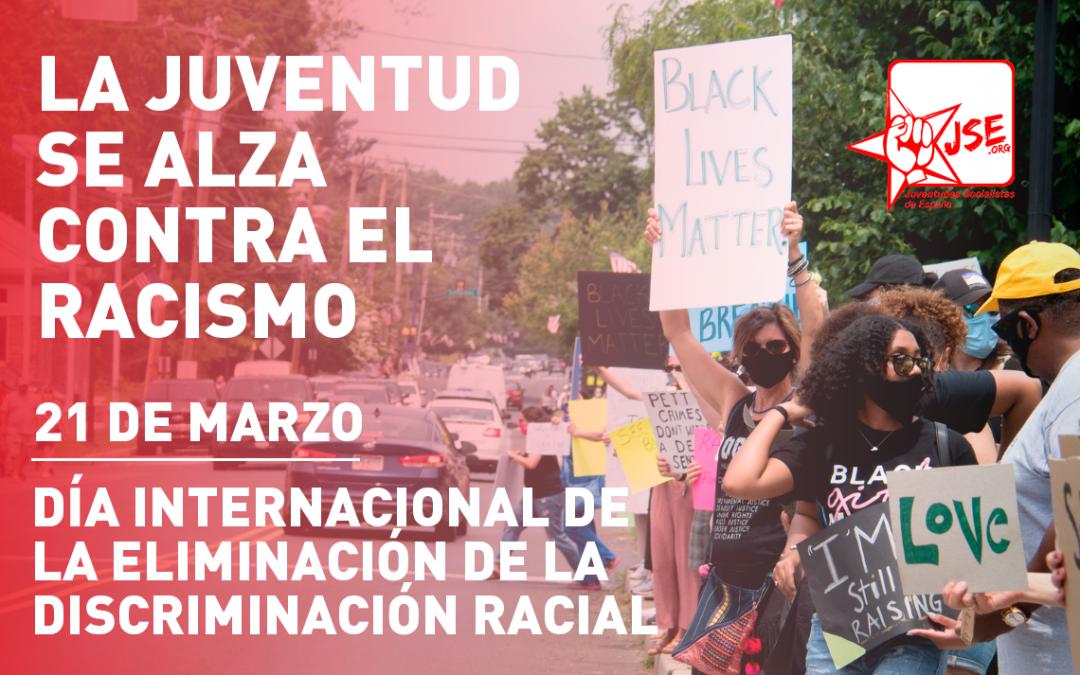 Las Juventudes Socialistas se posicionan contra el racismo.