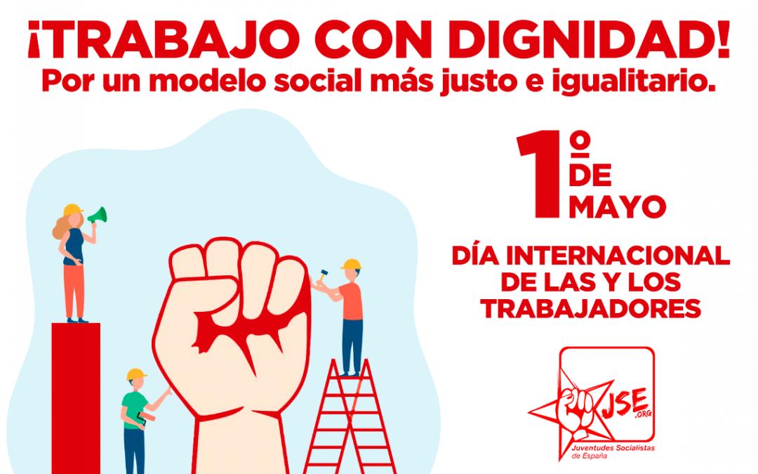 1º de Mayo, Día Internacional de las y los trabajadores. ¡Trabajo con dignidad!