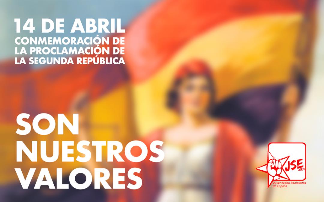90 aniversario de la proclamación de la Segunda República. #SonNuestrosValores