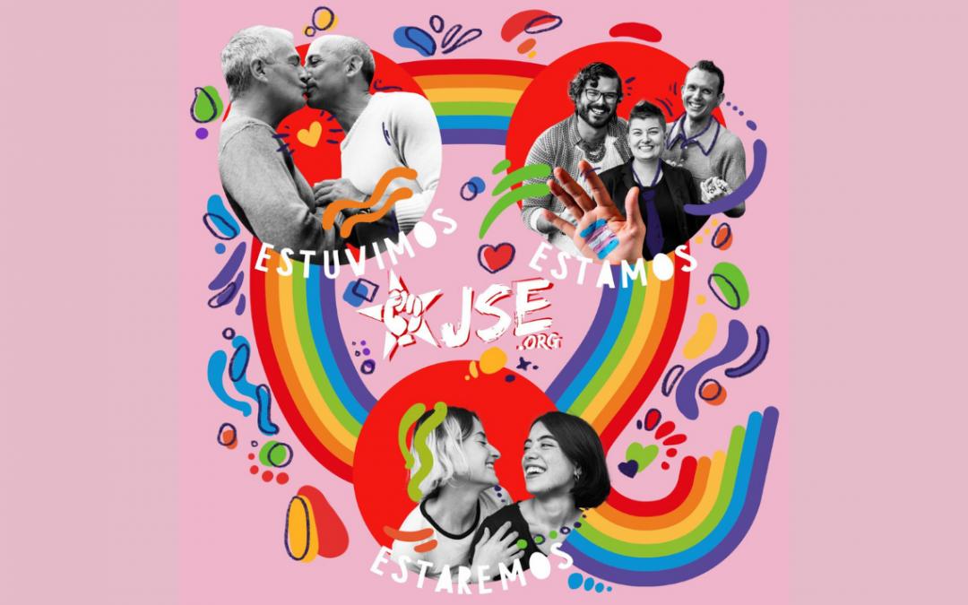 Día Internacional del Orgullo LGTBI: ESTUVIMOS, ESTAMOS, ESTAREMOS.